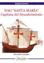 36541 - Gonzalez, M. - Barlovento 12: Nao Santa Maria. Capitana del Descubrimiento