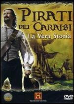 36564 - AAVV,  - Pirati dei Caraibi. La vera storia DVD