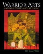 36589 - Campbell, S. - Warrior Arts and Weapons of Ancient Hawai'i