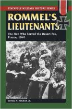 36613 - Mitcham, S.W. - Rommel's Lieutenants. The Men who Served the Desert Fox. France, 1940