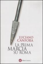 36637 - Canfora, L. - Prima marcia su Roma (La)