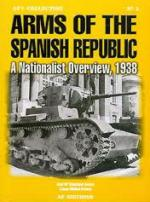 36657 - Manrique Garcia-Molina Franco, J.-L. - Arms of the Spanish Republic. A Nationalist Overview 1938