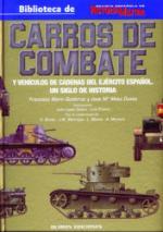 36664 - Marin Gutierrez-Mata Duaso, F.-J.M. - Carros de Combate y Vehicuols de cadenas del Ejercito Espanol. Un siglo de Historia  Vol 1