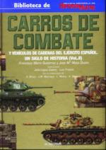 36665 - Marin Gutierrez-Mata Duaso, F.-J.M. - Carros de Combate y Vehicuols de cadenas del Ejercito Espanol. Un siglo de Historia  Vol 2