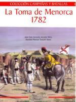 36669 - Alcaide Yebra, A. - Campanas y Batallas 01: La Toma de Menorca 1782