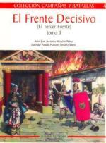 36671 - Alcaide Yebra, A. - Campanas y Batallas 04: El Frente Decisivo (El Tercer Frente tomo II)