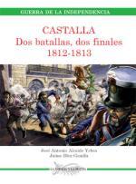 36672 - Alcaide Yebra, A. - Guerra de la Independencia: Castalla. Dos batallas, dos finales 1812-1813