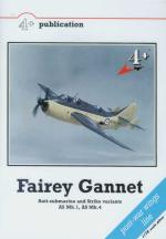 36685 - Velek, M. - Fairey Gannet. Anti-submarine and Strike variants AS Mk.1, AS Mk.4