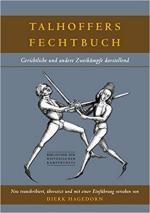 36702 - Talhoffer, H. - Talhoffers Fechtbuch. Gerichtliche und andere Zweikaempfe darstellend