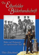 36704 - Schuchhardt, P. - Elberfelder Bilderhandschrift. Bilder und Dokumente aus napoleonischer Zeit (Die)