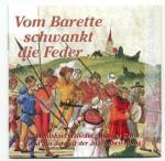 36713 - AAVV,  - Vom Barette schwankt die Feder... Landsknechtslieder aus alter Zeit und aus der Zeit der Jugendbewegung - CD