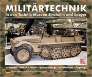 36733 - AAVV,  - Militaertechnik in den Technik Museen Sinsheim und Speyer