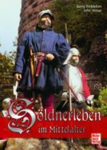 36735 - Embleton-Howe, G.-J. - Soeldnerleben im Mittelalter