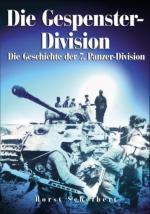 36742 - Scheibert, H. - Gespenster Division. Die Geschichte der 7. Panzer-Division (Die)