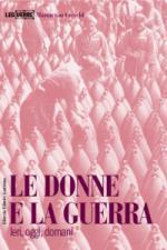 36760 - Van Creveld, M. - Donne e la guerra. Ieri, oggi, domani (Le)