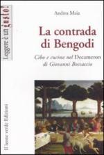 36761 - Maia, A. - Contrada di Bengodi. Cibo e cucina nel Decameron di Giovanni Boccaccio (La)