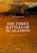 36772 - Montanari, M. - Three Battles of El Alamein (The)