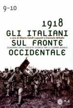 36801 - Casello-Militello, A.-G. cur - 1918 Gli Italiani sul fronte occidentale