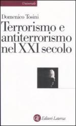 36809 - Tosini, D. - Terrorismo e antiterrorismo nel XXI secolo