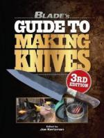 36851 - Kertzman, J. - Blade's Guide to Making Knives 3rd Ed.