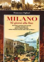 36928 - Ogliari, F. - Milano 92 giorni alla fine
