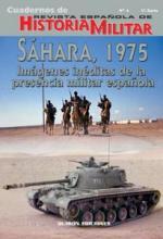 36937 - AAVV,  - Cuadernos de Historia Militar 04: Sahara, 1975. Imagines ineditas de la presencia militar espanola