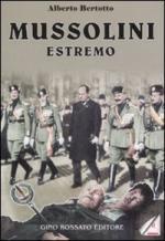 36947 - Bertotto, A. - Mussolini estremo