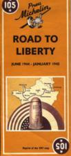 37003 - AAVV,  - Cartina: 105 Voie de la Liberte'. Juin 1944 - Janvier 1945
