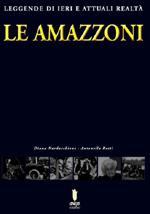37007 - Nardacchione-Ratti, D.-A. - Amazzoni. Leggende di ieri e attuali realta' (Le)
