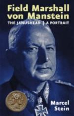 37012 - Stein, M. - Field Marshal von Manstein. The Janus Head. A Portrait