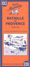 37319 - AAVV,  - Cartina: 103 Bataille de Provence-Battle of Provence
