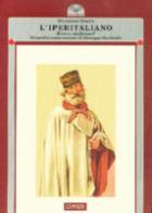 37346 - Oneto, G. - Iperitaliano. Eroe o cialtrone? Biografia senza censure di Giuseppe Garibaldi (L')