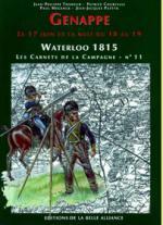 37358 - Tondeur-Courcelle, JP-P. - Waterloo 1815, les Carnets de la Campagne 11: Genappe