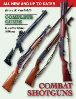 37476 - Canfield, B.N. - Complete Guide to United States Military Combat Shotguns