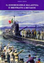37508 - Leoni, M. - Sommergibile Malaspina e' rientrato a Betasom (Il)