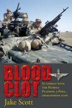 37517 - Scott, J. - Blood Clot. In Combat with the Patrols Platoon, 3 Para, Afghanistan 2006