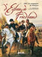 37524 - Hourtoulle, F.G. - D'Eylau a Friedland. 1807 La Campagne de Pologne