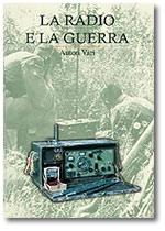 37528 - AAVV,  - Radio e la guerra (La)