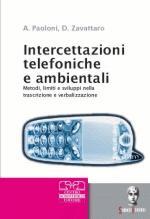 37560 - Paoloni-Zavattaro, A.-D. - Intercettazioni telefoniche e ambientali - Libro+CD