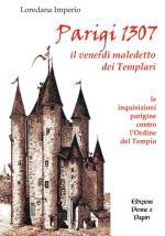 37565 - Imperio, L. - Parigi 1307 il venerdi' maledetto dei Templari