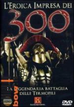 37595 - History Channel,  - Eroica impresa dei 300. La leggendaria battaglia delle Termopili (L') DVD