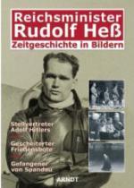37607 - AAVV,  - Reichminister Rudolf Hess zeitgeschichte in Bildern