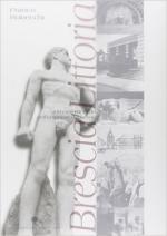 37608 - Robecchi, F. - Brescia Littoria una citta' modello dell'urbanistica fascista