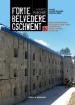 37618 - Puecher, M. - Forte Belvedere Gschwent