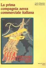 37620 - D'Agostino-Tomarchio, C.-M. - Prima compagnia aerea commerciale italiana. SISA (La)