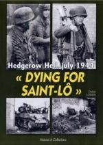 37624 - Lodieu, D. - Dying for Saint-Lo. Hedgerow Hell, July 1944
