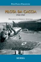 37718 - Paravicini, P.P. - Pilota da caccia 1942-1945