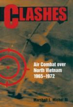 37723 - Michel, M.L.III - Clashes. Air Combat over North Vietnam 1965-1972