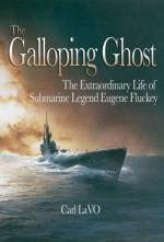 37725 - LaVO, C. - Galloping ghost. The extraordinary Life of Submarine Legend Eugene Fluckey (The)