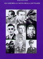 37794 - Di Nunzio, M. - Assi della caccia della Luftwaffe. Prima parte (Gli)